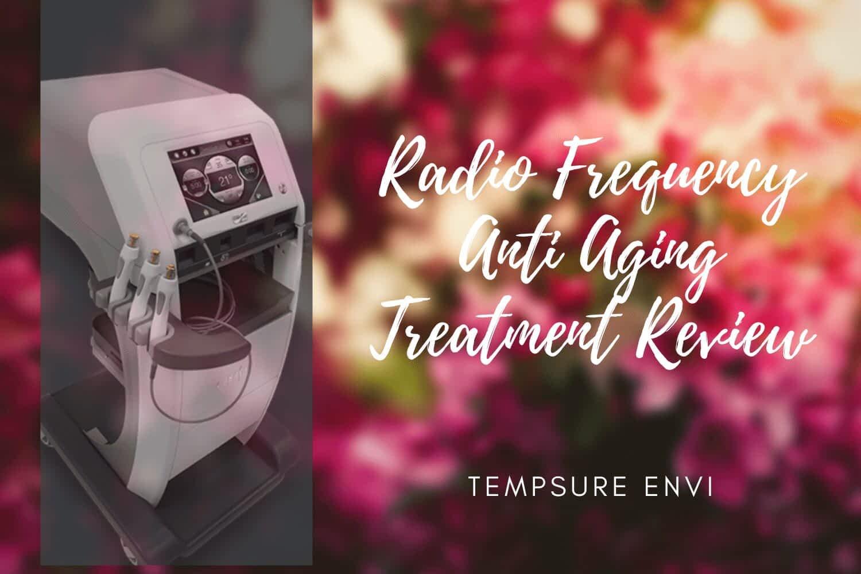 Anti Aging Skin Care Review- Tempsure Envi